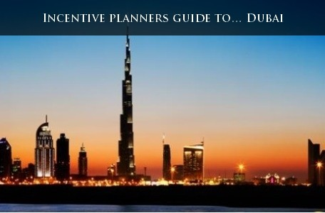 Incentive planners guide to… Dubai