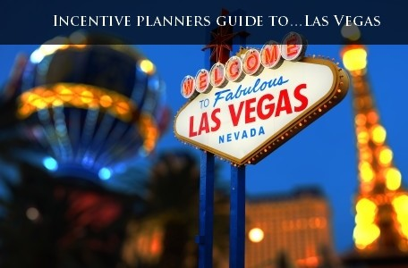 Incentive planners guide to…Las Vegas